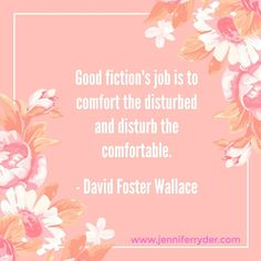 Happy Words of Wisdom Wednesday! This week's quote is from #DavidFosterWallace. I love a book that takes you places you never thought you'd go and has you thinking about things you never thought would cross your mind.   #WordsOfWisdomWednesday #AuthorLife