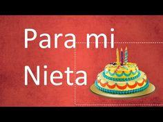 Felicidades a mi Nieta en su Cumpleaños - Frases a mi Nieta - YouTube
