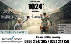 Cathay Pacific Special for Indian Subcontinents starting from $1024* Travel Dates : 14-January-2017to 30 Sep 2017 Offer Validity : 23-January-2017 * Terms and Conditions Apply Call Now For Inquiry…