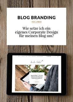 {Blog Branding // Teil 2} Wie setze ich ein eigenes Corporate...