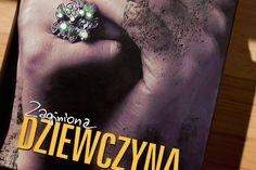 Zaginiona dziewczyna – Książka czy film? justineyes.com #ZaginionaDziewczyna #GillianFlynn #GoneGirl