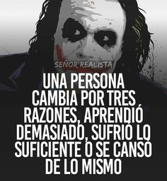 Autoayuda y Superacion Personal Motivational Phrases, Inspirational Quotes, Quotes En Espanol, Joker And Harley, Joker Batman, Harley Quinn, Joker Quotes, Spanish Quotes, Sentences