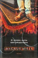Kesämökin kirjahylly: Magnus Mills - Ei mitään uutta idän pikajunasta