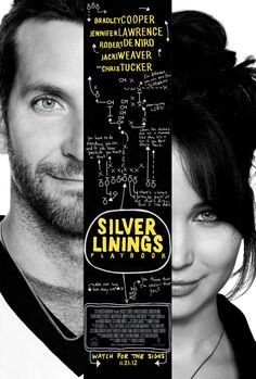 SILVER LINNINGS PLAYBOOK. Wish I watched this earlier .. this movie is just so great .. Bradley cooper is an amazing actor .. I coudnt barely regocnise him from the hang over .. well done man :)