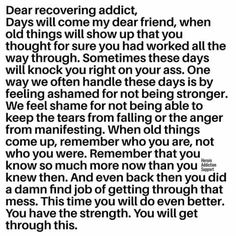 Dear Recovering Addict.