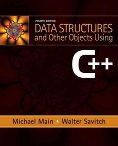 Data structures and other objects using c 4th edition books data structures and other objects using c edition a book by michael main walter savitch fandeluxe Images
