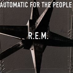 500 Greatest Albums of All Time: R.E.M., 'Automatic for the People' | Rolling Stone