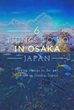 Six things do in Osaka https://hotellook.com/countries/japan?marker=126022.pinterest