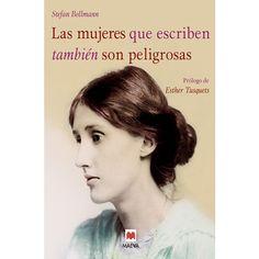 MAEVA - Las mujeres que escriben también son peligrosas: Un libro bellamente ilustrado, dedicado a las valientes mujeres escrito