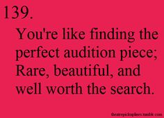 PEOPLE DON'T EVEN UNDERSTAND HOW IT FEELS TO FIND THE AUDITION PIECE THEY DON'T EVEN KNOW!!!!!!!