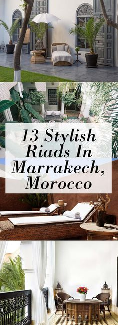 13 Stylish Riads in Marrakech to Book for Your Next Stay   Where to stay in Morocco   Marrakech hotels   Marrakech Accommodation