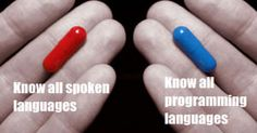 Which pill would you choose? The blue one for sure