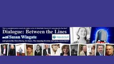 Author Susan Wingate interviews author Sue Monk Kidd.  Authors on the Air Global Radio Network.  http://www.blogtalkradio.com/authorsontheair/2015/05/18/sue-monk-kidd-joins-susan-wingate-for-a-chat-on-dialogue-between-the-lines