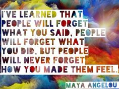 Awesome quote by Maya Angelou