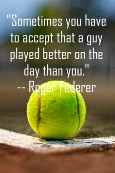 Roger Federer, one of the greatest sports man on planet, has said many things which inspires and motivates the youth. Here is an inspiring and motivating quote said by this great man. Roger Federer Quotes, Psych Quotes, Tennis Funny, Tennis Legends, Tennis Tips, Good Motivation, Motivational Quotes, Inspirational Tennis Quotes, Sport Quotes