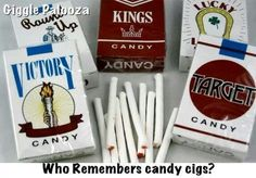 70's candy cigarettes- and your Mom thought this was a good idea. lol