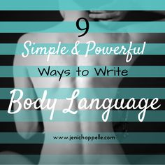 9 Simple and Powerful Ways to Write Body Language Jeni Chappelle ~ This is actually a really good article! Writing Quotes, Fiction Writing, Writing Advice, Writing Resources, Writing Help, Writing A Book, Writing Ideas, Writing Posters, Writing Romance