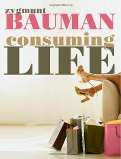 48 best books images on pinterest literature psychology and bestseller books online consuming life zygmunt bauman 1314 fandeluxe Image collections