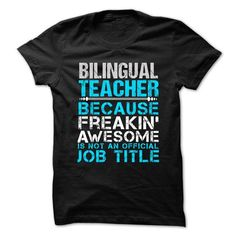 BILINGUAL TEACHER Freaking Awesome T-Shirts, Hoodies, Sweatshirts, Tee Shirts (21.99$ ==► Shopping Now!)