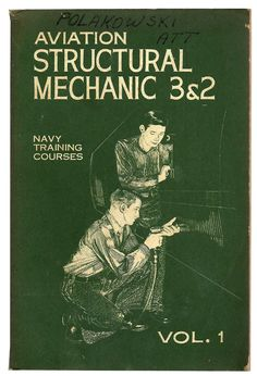 Aviation Structural Mechanic 3&2 Volume 1 - Vintage Navy Military Instruction Manual Book $18.00