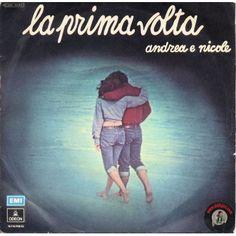 ARTISTA: ANDREA e NICOLE LATO A: LA PRIMA VOLTA (ANDREA e NICOLE) LATO B: LA PRIMA VOLTA (STRUMENTALE)