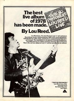 Anyone who has ever heard this album knows the ad copy is wrong. It should say the best live COMEDY album of 1978 has been made. Hardly any songs are sang but Lou does find a lot of things to rant. Live Comedy, Metal Albums, Poster Ads, Best Rock, Classic Rock, Music Stuff, Puns, Rock N Roll, Prison