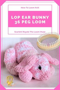 ePattern: Lop Eared Bunny A well loved pattern for the 36 peg loom! When done in realistic colors you can create a very rea Loom Knitting Stitches, Knifty Knitter, Loom Knitting Projects, Knitting Ideas, Sock Loom, Peg Loom, Knitted Stuffed Animals, Knitted Animals, Knitted Dolls