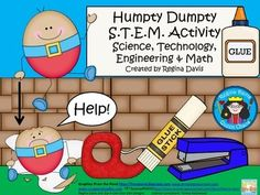 S.T.E.M. activities may seem daunting when teaching young children. This is a STEM activity that I created to go with the nursery rhyme, Humpty Dumpty.  I like to include literature, reading, and writing into my STEM activity so that I can incorporate it into my reading block if needed.