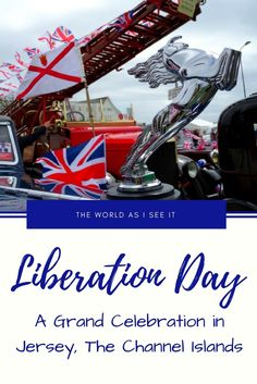 Liberation Day: A Grand Celebration in Jersey, The Channel Islands