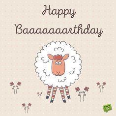 Happy Baaaaaaaarthday