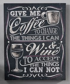Look at this Chalk Talk Wall Plaque, Give Me Coffee on #zulily today!