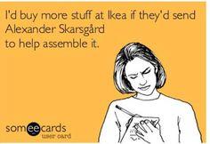 Got to love the skarsgard