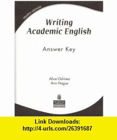 Writing academic english 4th fourth edition text only alice oshima writing academic english answer key 9780131947016 ann hogue alice oshima isbn fandeluxe Choice Image