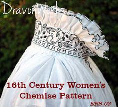 • Sewing Pattern - 16th Century Women's Smock or Chemise. Sizes S-XL. All patterns in one envelope • Pattern based on a real garment found in Germany, but style can be documented all over Western Europe in the 1500s from Italy to England to Germany to Sweden. (http://www.dravonworks.com/2014/09/17/pattern-for-16th-century-womens-renaissance-chemise-or-smock/)