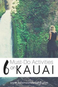 6 Must-Do Activities on Kauai