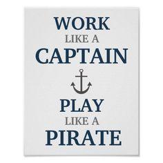 Work Like A Captain Nautical Nursery Print