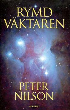 Nilson Peter, Rymdväktaren