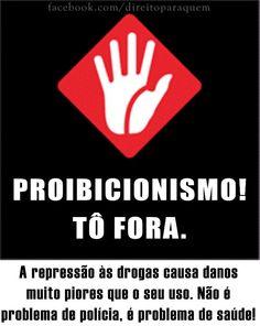 a favor de outra política de drogas no Brasil