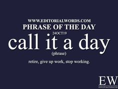 Phrase of the Day Archives - Editorial Words Interesting English Words, Learn English Words, English Phrases, English Language, English Idioms, English Grammar, English Vinglish, English Lessons, Phrase Of The Day