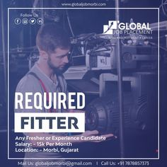 Require Fitter for Morbi  Any fresher or experience candidate  Salary:15k  Con: +91-7878857373  Location: Morbi  Mail id: globaljobmorbi@gmail.com  #GlobalJobPlacement #Gujarat #Morbi #Training #Placement #Interview #Jobs #Assistance #RequirejobsinMNC #Fitter Career Training, We Are Hiring, Job S, Interview
