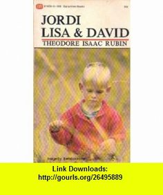 Jordi / Lisa  David Theodore Isaac Rubin ,   ,  , ASIN: B000K06PLS , tutorials , pdf , ebook , torrent , downloads , rapidshare , filesonic , hotfile , megaupload , fileserve