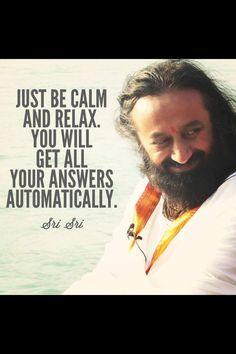 ~ Sri Sri Ravi Shankar #yoga #namaste