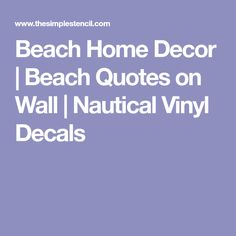 Beach Home Decor | Beach Quotes on Wall | Nautical Vinyl Decals