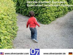 Decide what you really want.  Entscheide dich für den Weg zu deinem Traum.  #decide  #commit  #succeed  #entscheidedich  #verpflichten  #gelingen  #tun  #machen  #makeithappen  #picoftheday