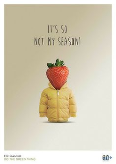 Witty Advertising Design Posters to promote saving the environment and GO GREEN! Creative Advertising, Advertising Design, Ad Design, Graphic Design, Design Posters, Culture Jamming, Eat Seasonal, Funny Posters, Best Ads