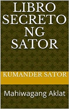The Secret Book of Sator ebook by Commander Sator - Rakuten Kob .-Libro Secreto ng Sator ebook by Kumander Sator – Rakuten Kobo Book of Secret of the Sator How To Improve Relationship, Hair Color For Women, The Secret Book, Audiobooks, Ebooks, This Book, Reading, Health, Art Drawings