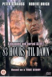 A wealthy man's daughter is kidnapped and placed in a box with air for only 83 hours.