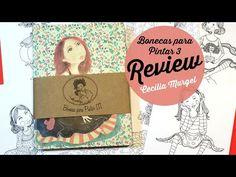 Review | Bonecas para Pintar III - Cecília Murgel - YouTube