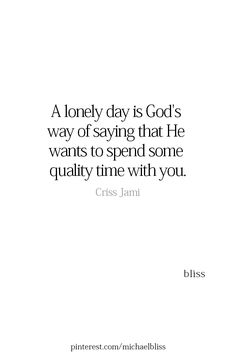 I feel very lonely today ! Bible Verses Quotes, Faith Quotes, Me Quotes, Words Quotes, Sayings, Scriptures, Spiritual Quotes, Positive Quotes, Cool Words
