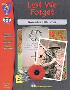 Lest We Forget Grades Remembrance Day Activities, Group Study, Lest We Forget, Peaceful Places, Word Study, Critical Thinking, Reading Comprehension, Creative Writing, Encouragement